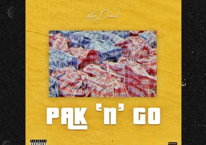 Lyrics of Kiss Daniel - Pak 'n' Go