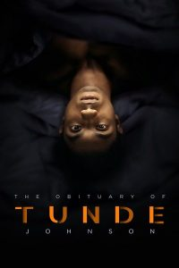 Download Hollywood Movie; The Obituary of Tunde Johnson (2021)
