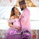 Lyrics of Banky W - 'Final Say'