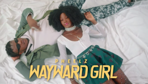 Lyrics of Pheelz - Wayward Girl