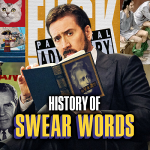 See Full Cast of History of Swear Words Tv Series