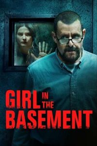 Download Hollywood Movie; Girl in the Basement (2021)