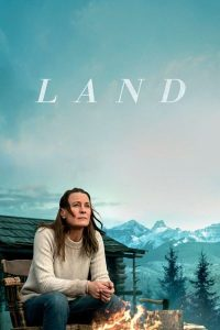 Download Hollywood Movie; Land (2021)