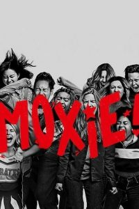 Download Hollywood Movie; Moxie (2021)