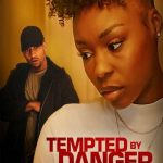 Download Hollywood Movie; Tempted by Danger