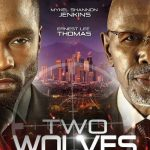 Download Hollywood Movie; Two Wolves (2020)